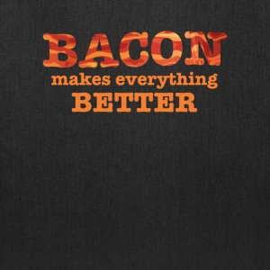 Bacon Makes Everything Better - Tote Bag
