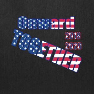Onward Together, Vote 2018, Vote 2020 - Tote Bag