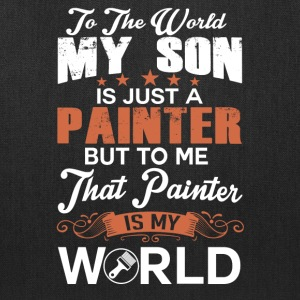 To The World My Son Is Just A Painter - Tote Bag