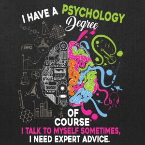 I Have A Psychology Degree T Shirt - Tote Bag