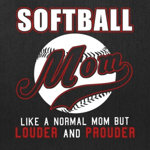 Softball Mom Like Normal Mom But Louder & Prouder - Tote Bag