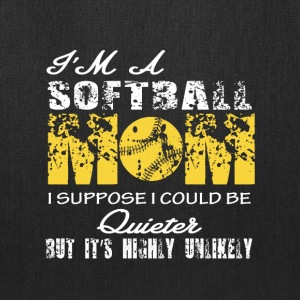 I'm A Softball Mom T Shirt - Tote Bag