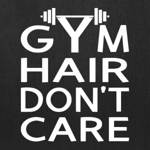 Gym Hair Don't Care - Tote Bag