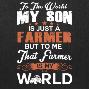 To The World My Son Is Just A Farmer - Tote Bag