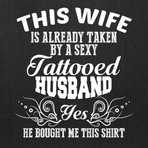 Already Taken By A Tattooed Husband T Shirt - Tote Bag