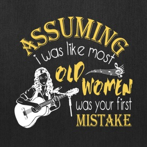 Old Women Was Your First Mistake T Shirt - Tote Bag