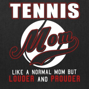 Tennis Mom Like Normal Mom But Louder And Prouder - Tote Bag