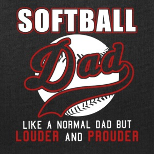 Softball Dad Like Normal Dad But Louder & Prouder - Tote Bag