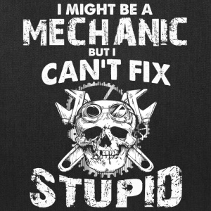 I Might Be A Mechanic T Shirt - Tote Bag