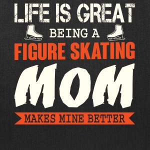 Being A Figure Skating Mom T Shirt - Tote Bag