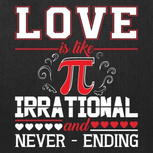 Love Is Like Pi Irrational And Never Ending TShirt - Tote Bag