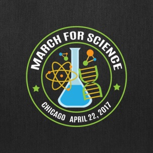 March for Science Chicago 2017 - Tote Bag