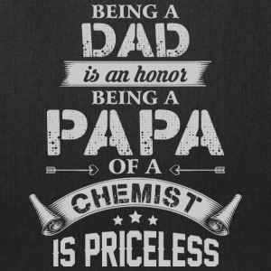 Being A Papa Of A Chemist Is Priceless T Shirt - Tote Bag