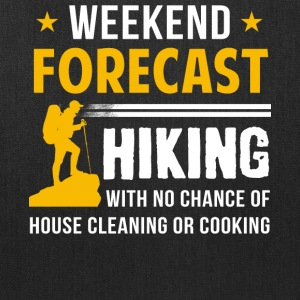 Weekend Forecast Hiking T Shirt - Tote Bag
