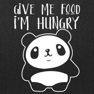 Give me the food I´m hungry - Tote Bag