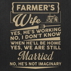 Farmer Wife Shirt - Tote Bag