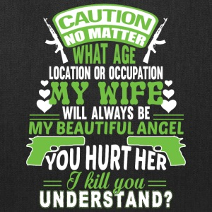 My Wife Will Always Be My Beautiful Angel T Shirt - Tote Bag