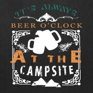 It's Always Beer O' Clock At The Campsite T Shirt - Tote Bag