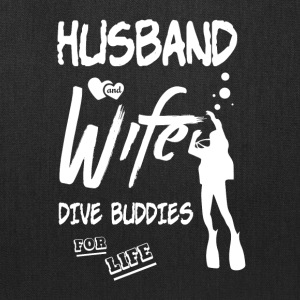Husband And Wife Dive Buddies For Life T Shirt - Tote Bag