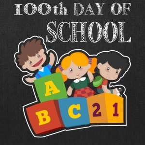 100th Day Of School T Shirt - Tote Bag