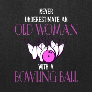 Old Woman With A Bowling Ball T Shirt - Tote Bag