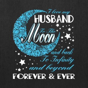 I Love My Husband To The Moon T Shirt - Tote Bag
