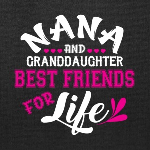Nana And Granddaughter Best Friends T Shirt - Tote Bag