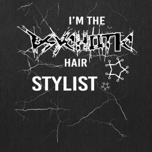 I'm Psychotic The Hair Stylist T Shirt - Tote Bag