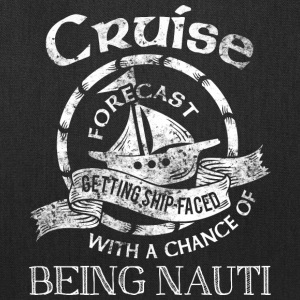 Cruise Forecast T Shirt - Tote Bag