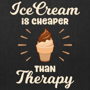Ice Cream is cheaper than Therapy - Tote Bag