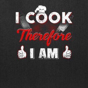 I Cook therefore I am T-Shirts - Tote Bag