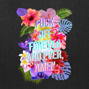 Fuck Off Forever - Tote Bag
