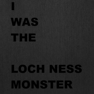 i WAS The Loch Ness Monster - Tote Bag
