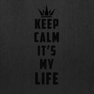 keep calm it's my life - Tote Bag