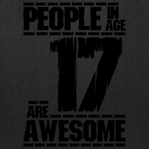 PEOPLE IN AGE 17 ARE AWESOME - Tote Bag