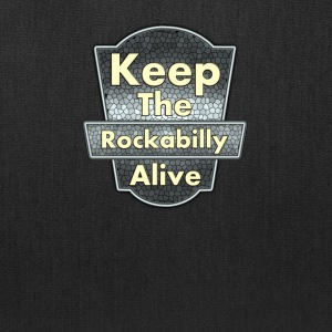 Keep The Rockabilly - Tote Bag