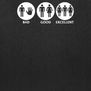 Bad, Good, Excellent - Tote Bag