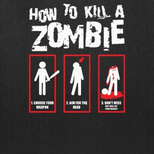 How To Kill A Zombie - Tote Bag
