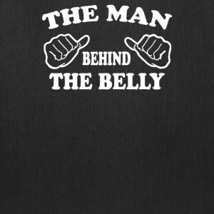 The Man Behind The Belly Funny - Tote Bag