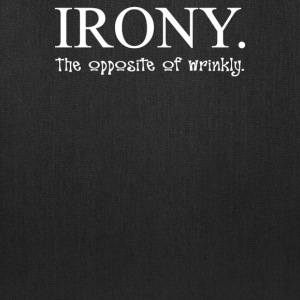 Irony The Opposite Of Wrinkly - Tote Bag