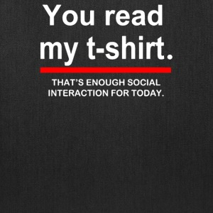 You Read My T-Shirt - Tote Bag