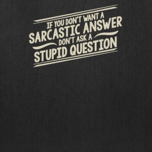 If you don't want a sarcastic answer - Tote Bag