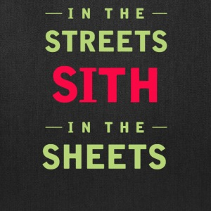 In the streets sith in the sheets - Tote Bag