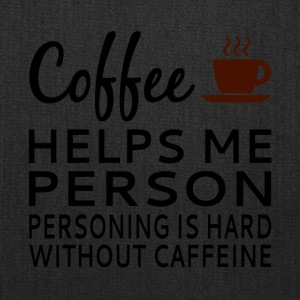 Coffee Helps Me Person - Tote Bag