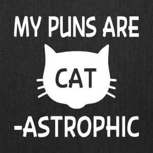 My Puns Are Catastrophic - Tote Bag