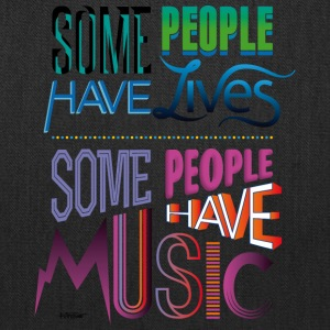 Some People Have Music - Tote Bag