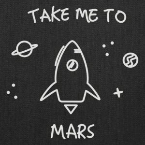 Take me to mars - Tote Bag