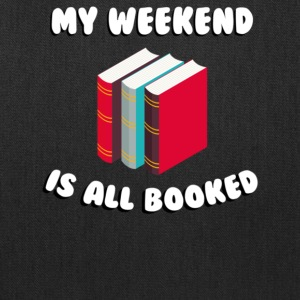 My weekend is all booked - Tote Bag