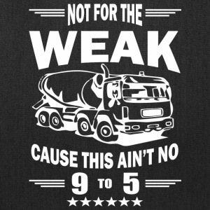 NOT FOR THE WEAK TRUCK Tshirt - Tote Bag