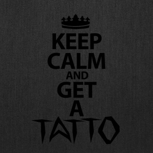 Keep Calm And Get A Tattoo - Tote Bag